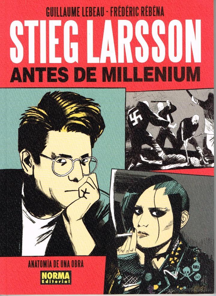 STIEG LARSSON,ANTES DE MILLENIUM,.ANATOMÍA DE UNA OBRA.NORMA EDITORIAL (Tebeos y Comics - Norma - Otros)