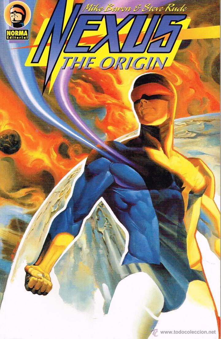 NEXSUS. THE ORIGIN.MIKE BARON Y STEVE RUDE.NORMA EDITORIAL (Tebeos y Comics - Norma - Comic USA)