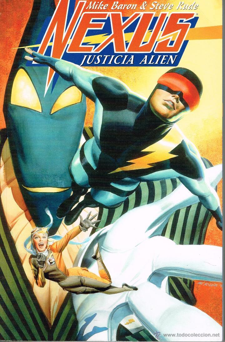NEXUS.JUSTICIA ALIEN.MIKE BARON Y STEVE RUDE,NORMA EDITORIAL (Tebeos y Comics - Norma - Comic USA)