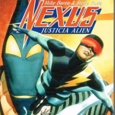 Cómics: NEXUS.JUSTICIA ALIEN.MIKE BARON Y STEVE RUDE,NORMA EDITORIAL. Lote 53735482