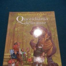 Cómics: QUOTIDIANÍA DELIRANTE - COMIC DE MIGUELANXO PRADO - NORMA EDITORIAL 1ª EDICIÓN 1997 . Lote 53741704