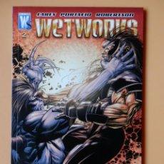 Comics: WETWORKS. Nº 2. ESTE VOLUMEN RECOPILA WETWORKS, VOLUME 2, Nº 6-9 - MIKE CAREY. WHILCE PORTACIO. DA. Lote 54020335