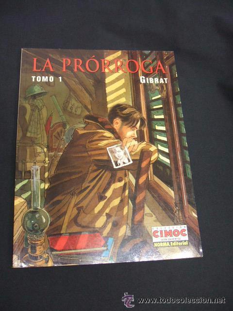 LA PRORROGA TOMO 1: GIBRAT (Tebeos y Comics - Norma - Comic Europeo)