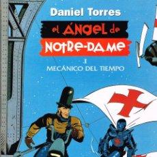 Cómics: EL ÁNGEL DE NOTRE-DAME.VOL.1 MECÁNICO DEL TIEMPO.NORMA EDITORIAL.. Lote 54572594
