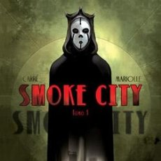 Cómics: SMOKE CITY - MARIOLLE & CARRÉ - 1 TOMO - NORMA. Lote 54827666