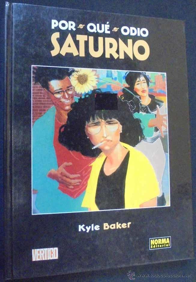 POR QUÉ ODIO SATURNO - KYLE BAKER - VÉRTIGO-NORMA (Tebeos y Comics - Norma - Comic USA)