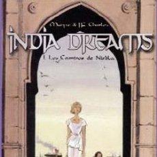 Cómics: INDIA DREAMS (4 TOMOS, COMPLETO) - MARYSE & J.F. CHARLES - NORMA. Lote 54995885