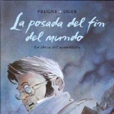 Cómics: LA POSADA DEL FIN DEL MUNDO (3 TOMOS, COMPLETO) - PRUGNE & OGER - NORMA. Lote 54995974