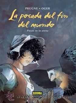Cómics: LA POSADA DEL FIN DEL MUNDO (3 TOMOS, COMPLETO) - PRUGNE & OGER - NORMA - Foto 2 - 54995974