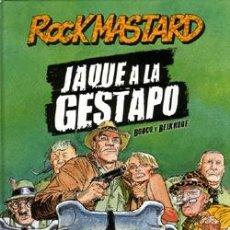 Cómics: ROCK MASTARD, JAQUE A LA GESTAPO - BOUCQ & BELROUF - NORMA. Lote 55014167