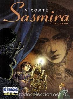 SASMIRA (Nº 1 LA LLAMADA) - VICOMTE - CIMOC EXTRA COLOR (Tebeos y Comics - Norma - Comic Europeo)