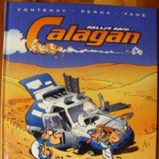 Cómics: CALAGAN - FONTENAY, PERNA & FANE - NORMA. Lote 55339913
