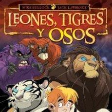 Cómics: LEONES, TIGRES Y OSOS - BULLOCK & LAWRENCE - NORMA. Lote 55357701