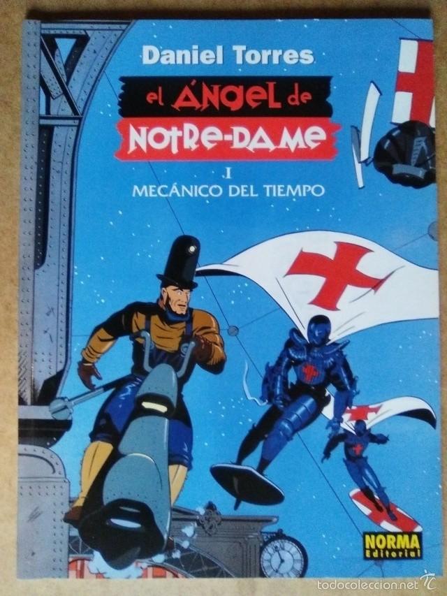 EL ANGEL DE NOTRE-DAME 1 MECANICO DEL TIEMPO (DANIEL TORRES) COL. DANIEL TORRES Nº 6 - NORMA OFI15T (Tebeos y Comics - Norma - Comic Europeo)