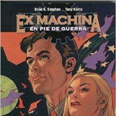 Cómics: EX MACHINA #04: EN PIE DE GUERRA. Lote 56241574