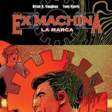 Cómics: EX MACHINA Nº 02: LA MARCA. Lote 56241887