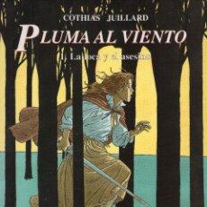 Cómics: PLUMA AL VIENTO 1 - LA LOCA Y EL ASESINO - COTHIAS & JUILLARD - CIMOC EXTRA COLOR Nº 126 - NORMA.. Lote 56253644