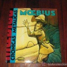 Cómics: CRONICAS METALICAS (MOEBIUS) 1ª EDICION - NORMA EDITORIAL - CARTONE. Lote 56301826