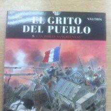 Cómics: EL GRITO DEL PUEBLO #3 LAS HORAS SANGRIENTAS. Lote 56464901