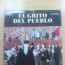 Cómics: EL GRITO DEL PUEBLO #2 LA ESPERANZA ASESINADA. Lote 56464940