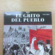 Cómics: EL GRITO DEL PUEBLO #1 LOS CAÑONES DEL 18 DE MARZO. Lote 56464987