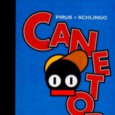 Cómics: PIRUS / SCHLINGO : CANETOR (NORMA, 2008) PRIMERA EDICIÓN - COMO NUEVO. Lote 56939997
