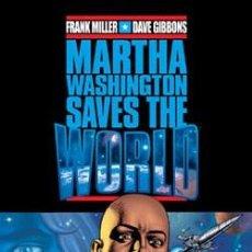 Cómics: MARTA WASHINGTON SAVES THE WORLD - FRANK MILLER & DAVE GIBBONS - NORMA. Lote 57086991