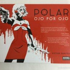 Comics - Polar 2. Ojo por Ojo - Victor Santos - Norma Editorial - 57340146