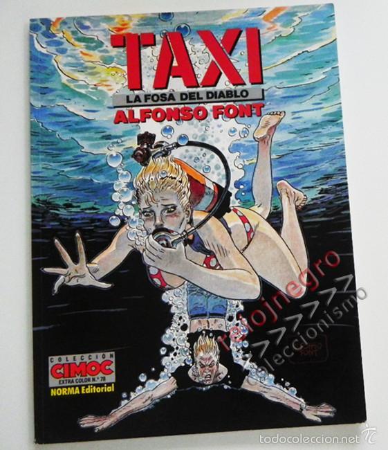 TAXI - LA FOSA DEL DIABLO - CÓMIC - ALFONSO FONT - NORMA EDITORIAL - COLECCIÓN COMOC 78 - 1ª EDICIÓN (Tebeos y Comics - Norma - Comic Europeo)