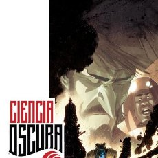 Comics - Cómics. CIENCIA OSCURA 3. PAUTA DE FUGA - Rick Remender/Matteo Scalera/Moreno Dinisio - 57661835