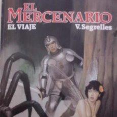 Cómics: TOMO EL MERCENARIO EL VIAJE DE VICENTE SEGRELLES. Lote 57994308