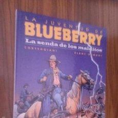 Cómics: LA JUVENTUD DE BLUEBERRY. LA SENDA DE LOS MALDITOS. CORTEGGIANI. BLANC-DUMONT. BUEN ESTADO. Lote 58483234