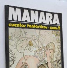 Cómics: MANARA CUENTOS FANTASTICOS 2. Lote 58487854