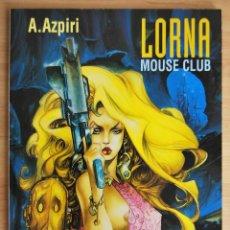 Cómics: LORNA - MOUSE CLUB, A.AZPIRI (COLECCIÓN CIMOC EXTRA COLOR Nº129). Lote 58554816