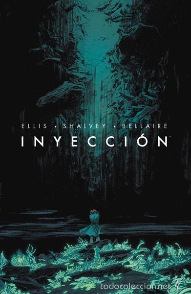 CÓMICS. INYECCIÓN 1 - WARREN ELLIS/DECLAN SHALVEY/BELLAIRE (Tebeos y Comics - Norma - Comic USA)