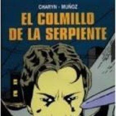 Cómics: EL COLMILLO DE LA SERPIENTE: SAMPAYO-MUÑOZ: NORMA. Lote 60966519