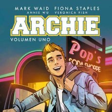 Cómics: CÓMICS. ARCHIE. VOLUMEN UNO - MARK WAID/FIONA STAPLES/ANNIE WU/VERONICA FISH (CARTONÉ). Lote 61578592