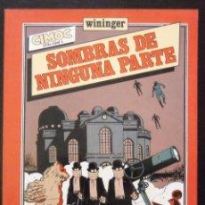 Cómics: SOMBRAS DE NINGUNA PARTE - WININGER. Lote 62999876