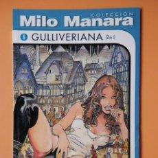 Cómics: GULLIVERIANA (2 DE 2). COLECCIÓN MILO MANARA, Nº 6 - MILO MANARA. Lote 196401548