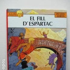 Cómics: ÀLIX - EL FILL D'ESPÀRTAC - JACQUES MARTÍN - 1ª EDICIÓ 1983. Lote 65956346