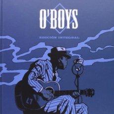 Cómics: O'BOYS - EDICIÓN INTEGRAL (STEVE CUZOR, PHILIPPE THIRAULT & STEPHAN COLMAN) NORMA. Lote 67216837