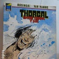 Cómics: THORCAL -ENTRE TIERRA Y LUZ -ROSINSKI -VAN HAMME-. Lote 70166861