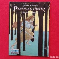 Cómics: CIMOC EXTRA COLOR Nº 126. PLUMA AL VIENTO 1-LA LOCA Y EL ASESINO-COTHIAS-JUILLARD -C-15. Lote 70459497