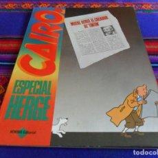 Cómics: CAIRO ESPECIAL HERGÉ TINTIN. NORMA. 1983. MUY BUEN ESTADO Y RARO. . Lote 70539821