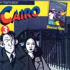 Cómics: LOTE DE 4 EJEMPLARES DE LA COLECCION CAIRO, DE EDITORIAL NORMA - PRINCIPIO AÑOS 80. Lote 72222291
