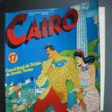 Cómics: CAIRO Nº 17. PORTADA: DANIEL TORRES. NORMA COMICS. JUNIO 1983. Lote 73031743