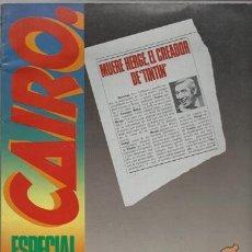 Cómics: CAIRO ESPECIAL HERGÉ, 1983, BUEN ESTADO. Lote 73108103