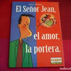 Cómics: EL SEÑOR JEAN 1 EL AMOR LA PORTERA ( DUPUY BERBERIAN ) ¡MUY BUEN ESTADO! NORMA CIMOC EXTRA COLOR. Lote 73925999