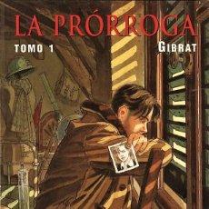 Cómics: LA PRORROGA, DE GIBRAT (NORMA, 1998) NUEVO. Lote 74644635