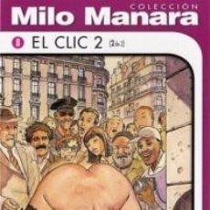 Cómics: COLECCION MILO MANARA EL CLIC 2 (2 DE 2) NUEVO COMIC EROTICO. Lote 75730875